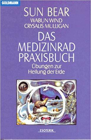 Bücherempfehlungen: Das Medizinrad-Praxisbuch