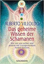 Bücherempfehlungen: Das geheime Wissen der Schamanen