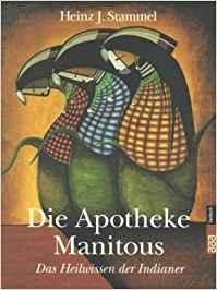Bücherempfehlungen: Die Apotheke Manitous