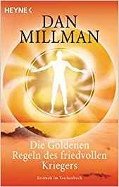 Bücherempfehlungen: Die Goldenen Regeln des friedvollen Kriegers