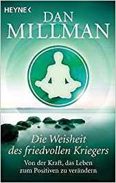 Bücherempfehlungen: Die Weisheit des friedvollen Kriegers