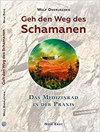 Bücherempfehlungen: Geh den Weg des Schamanen