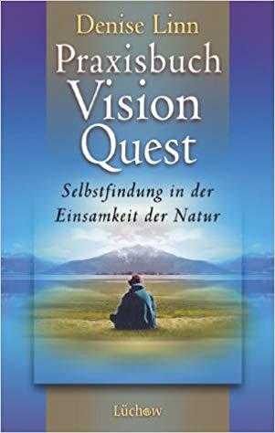 Bücherempfehlungen: Praxisbuch Vision Quest