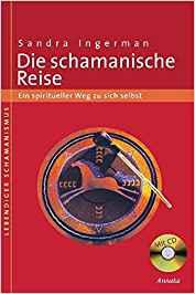Bücherempfehlungen: Die schamanische Reise