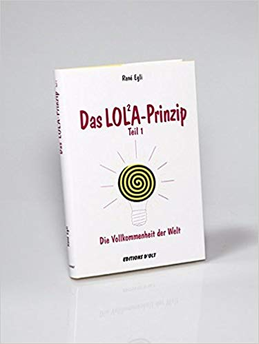 Bücherempfehlungen: Das LOL²A Prinzip