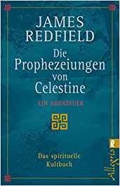 Bücherempfehlungen: Die Prophezeiungen von Celestine